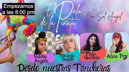 El Palo de la Piñata: Desde Nuestras Trincheras