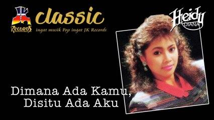 Heidy Diana - Di mana Ada Kamu Disitu Ada Aku (Official Music Video)