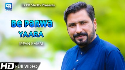 Pashto new song 2020 | Irfan Kamal | Beparwa Yaara - New Song | Music Video Song | hd Afghani Songs
