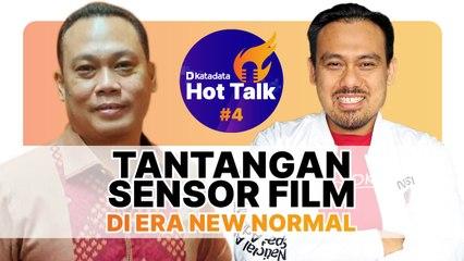 HOT TALK Eps 4: Tantangan Sensor Film di Era New Normal - Katadata Indonesia