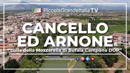 Cancello ed Arnone - Piccola Grande Italia