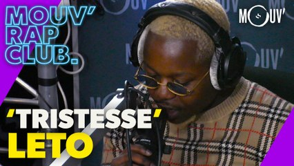 "LETO : ""Tristesse"" (Live @Mouv' Rap Club)"