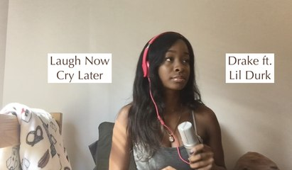 Laugh Now Cry Later - Drake ft. Lil Durk || Alicia Gabrielle Cover