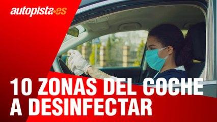 10 zonas a desinfectar para tener tu coche libre de coronavirus