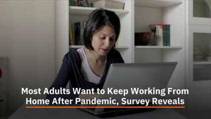 Adults Want To Stay Home