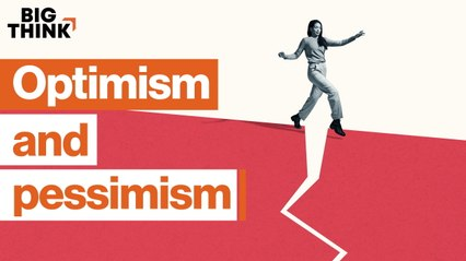 Why great thinkers balance optimism and pessimism