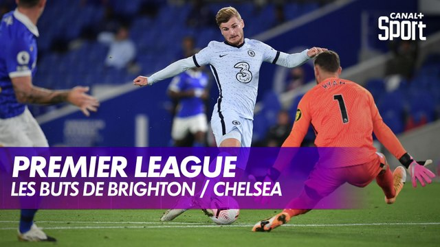 Les buts de Brighton / Chelsea