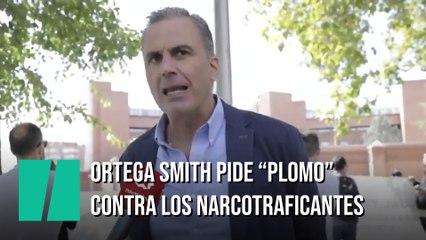 """Ortega Smith pide """"plomo contra el narcotráfico"""""""
