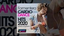 E4F - Formentera Cardio Dance Hits 2020 Workout Compilation - Fitness & Music 2020