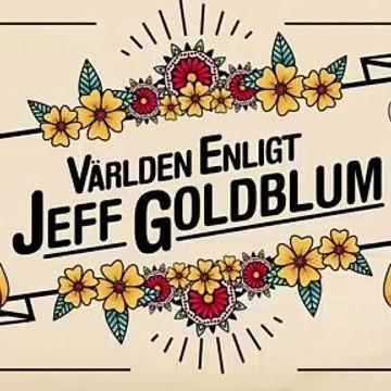 Världen enligt Jeff Goldblum Trailer