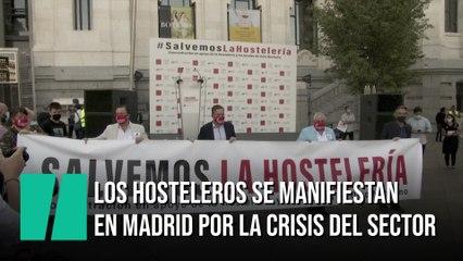 Los hosteleros se manifiestan en Madrid por la crisis del sector