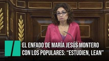 """El enfado de María Jesús Montero con los populares: """"Están ustedes fuera de la realidad"""""""