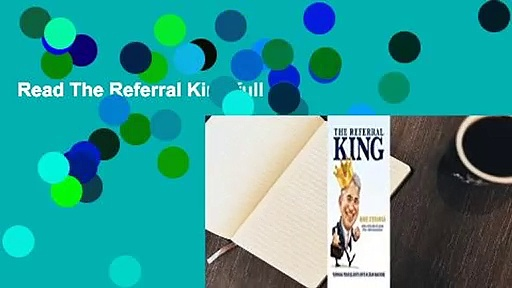 Read The Referral King full