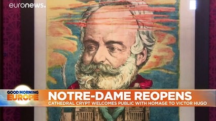 Notre-Dame's crypt reopens after 18 months with Victor Hugo exhibition