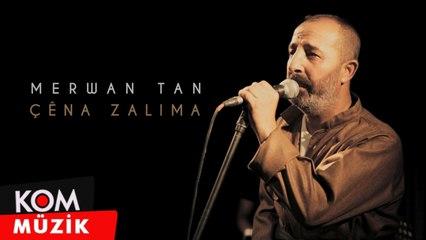 Merwan Tan - Çêna Zalima (Zindî © Kom Müzik)