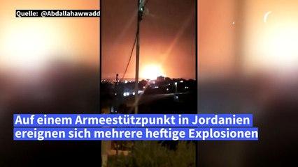 Heftige Explosionen auf Armeestützpunkt in Jordanien