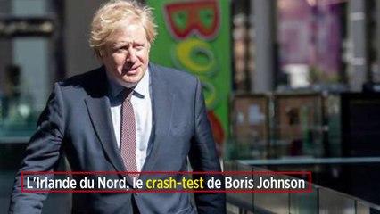 L'Irlande du Nord, le crash-test de Boris Johnson