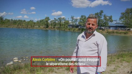 Alexis Corbière : « On pourrait aussi évoquer le séparatisme des riches »