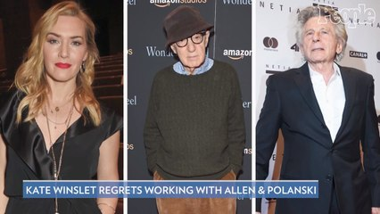 Kate Winslet Regrets Working with Woody Allen and Roman Polanski: 'What the F--- Was I Doing?'