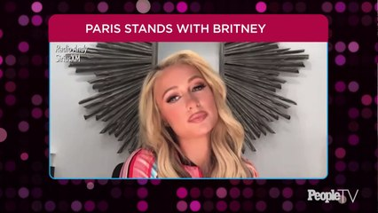 Paris Hilton Says It's Not 'Fair' That Friend Britney Spears Has 'No Control of Her Life'