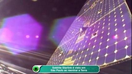 Satélite Starlink é visto em São Paulo ao reentrar a Terra