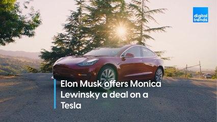 Elon Musk offers Monica Lewinsky a deal on a Tesla