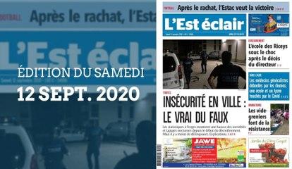 L'Est-Éclair: Sommaire de l'Édition du samedi 12 septembre 2020