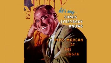 Russ Morgan - Songs Everybody Knows - Vintage Music Songs