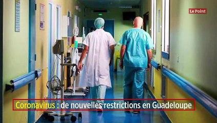 Coronavirus : de nouvelles restrictions en Guadeloupe