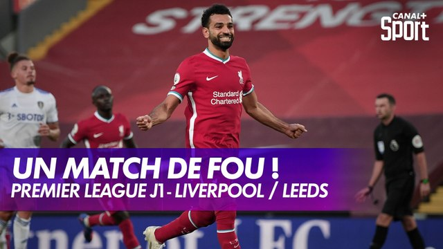 Liverpool / Leeds : Un match de fou !