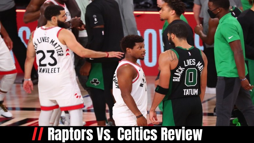 Raptors Vs. Celtics Review