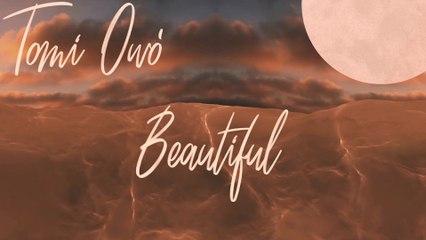Tomi Owó - Beautiful