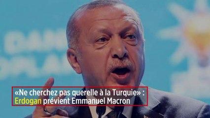 « Ne cherchez pas querelle à la Turquie » : Erdogan prévient Emmanuel Macron