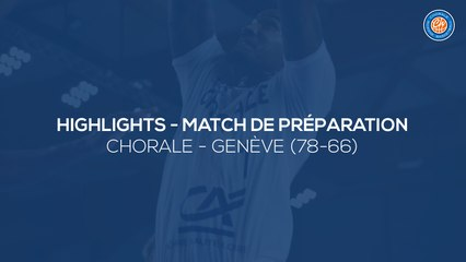 2020/21 Highlights Chorale - Lions de Genève (78-66)