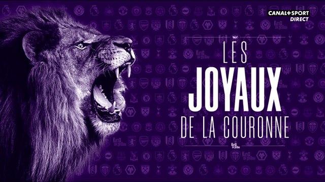 Les joyaux de la couronne - J1 de Premier League