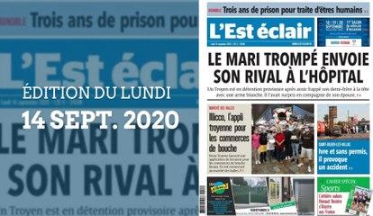 L'Est-Éclair: Sommaire de l'Édition du lundi 14 septembre 2020