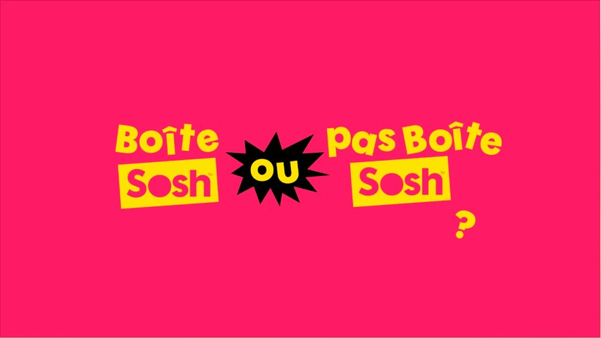 Boîte Sosh ou pas Boîte Sosh ? - Teaser