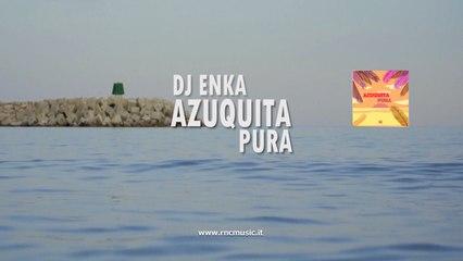 DJ ENKA - Azuquita Pura