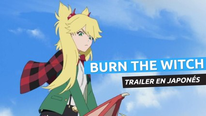 Burn the Witch - Nuevo trailer en japonés
