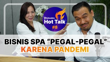 HOT TALK Eps 8: Bisnis Spa 'Pegal-Pegal' Karena Pandemi  - Katadata Indonesia