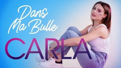 Carla - Dans ma bulle