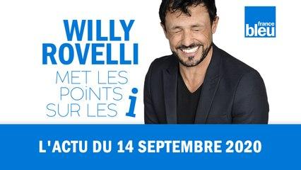 HUMOUR - L'actu du 14 septembre 2020 par Willy Rovelli