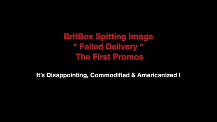 """BritBox Spitting Image """" Failed Delivery """" The First Promos It's Disappointing, Commodified & Americanized !"""