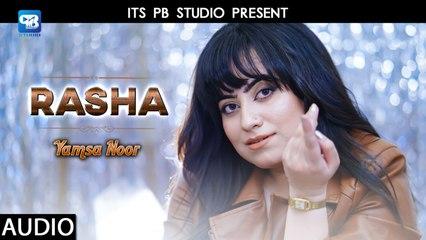 Pashto New Songs 2020 | Rasha Zama Da Narmo - Yamsa Noor | New Hd Song | Audio