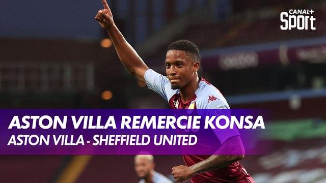 Aston Villa remercie Konsa face à Sheffield United