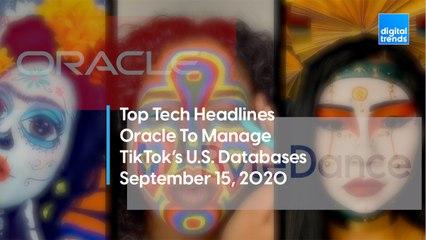 Top Tech Headlines | 9.15.20 | Oracle To Manage TikTok's U.S. Database