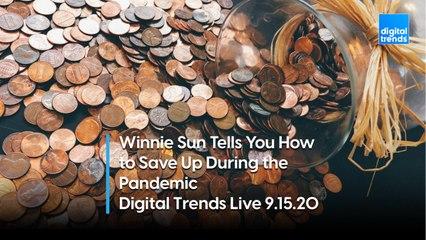 Financial Advice from Winnie Sun | Digital Trends Live 9.15.20