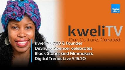kweliTV CEO & Founder DeShuna Spencer | Digital Trends Live 9.15.20
