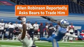 Allen Robinson Wants The Trade