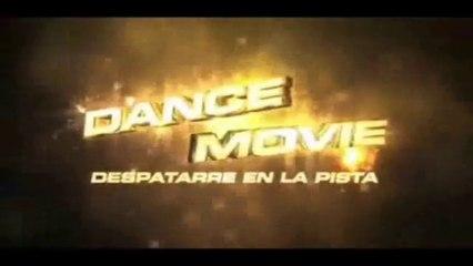 DANCE MOVIE - Despatarre en la pista (2009) Trailer - SPANISH